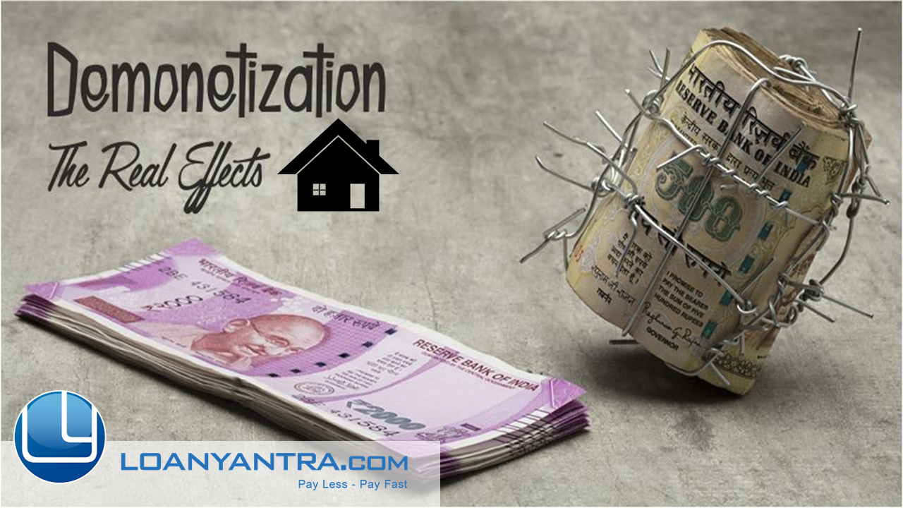Demonetisation effect on Home Loans