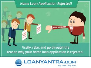 home-loan-application-rejected_loanyantra-com