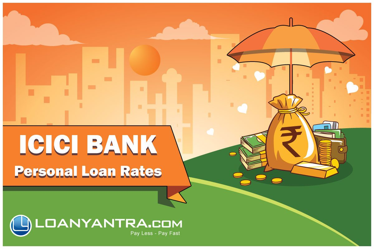 Personal Loan From Icici Bank Loanyantra Blog