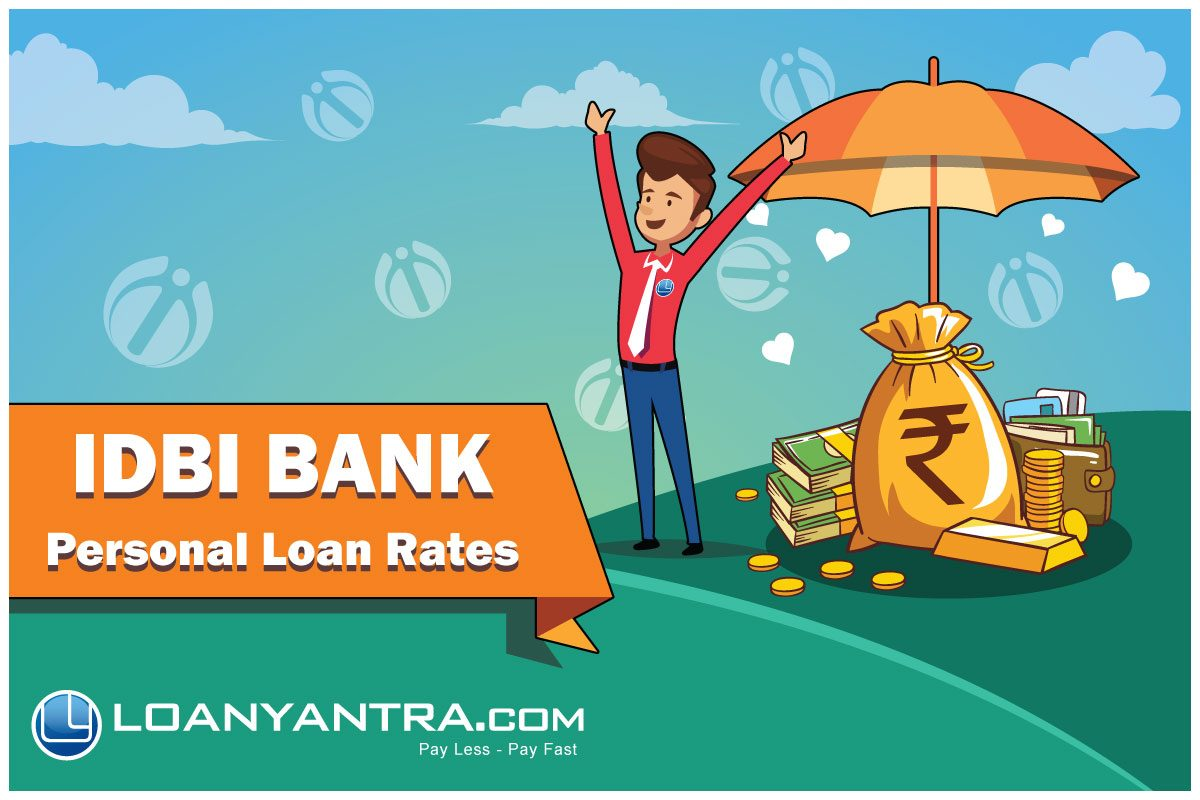 IDBI Bank Personal Loan – Get instant approval with low ROI via Loanyantra