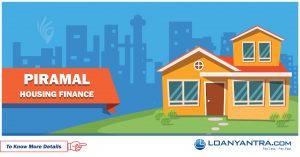 Piramal Housing Finance Home Loan types, interest rates, eligibility, tenure, emi calculator, loan amount